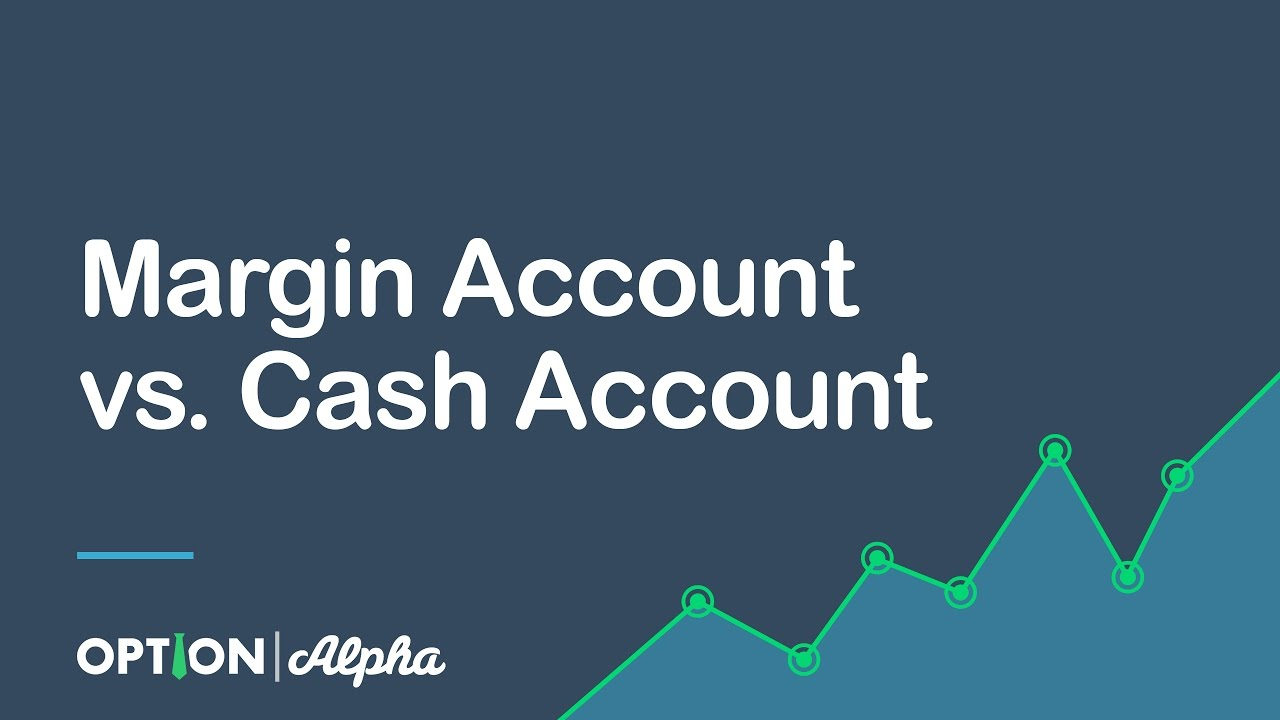 Margin Account Option Trading Trading Green Options Trading